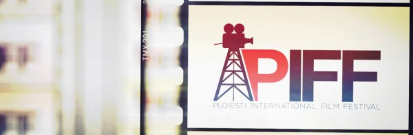 Ploieşti Internaţional Film Festival PIFF